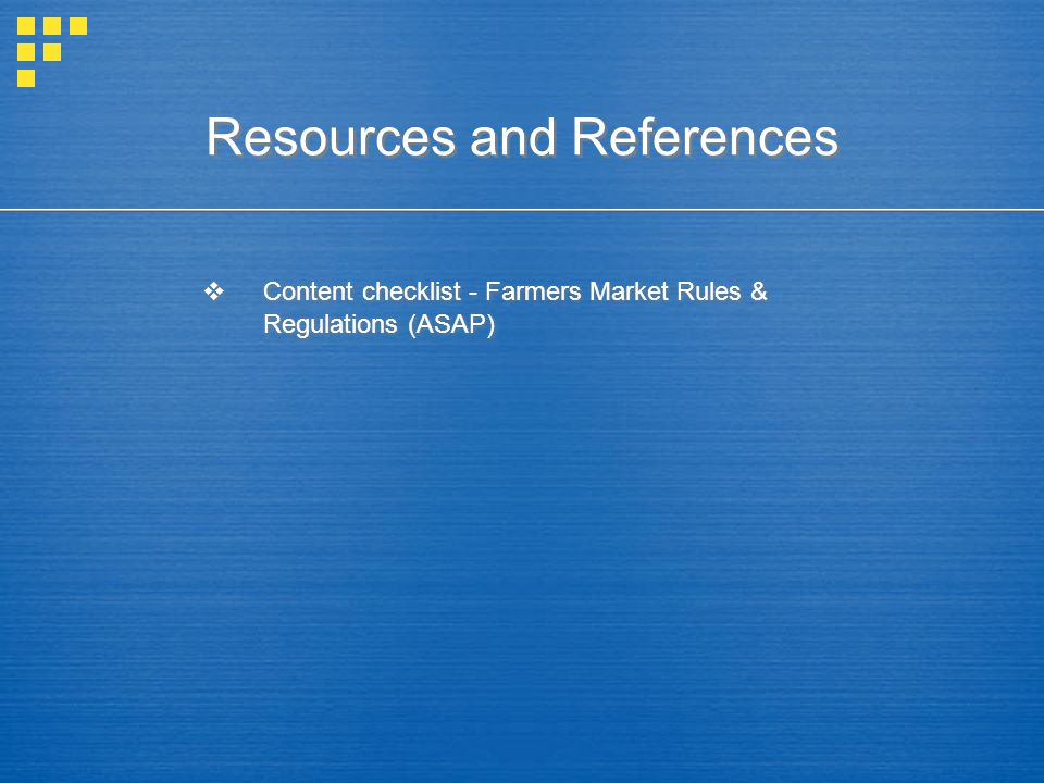  Content checklist - Farmers Market Rules & Regulations (ASAP)