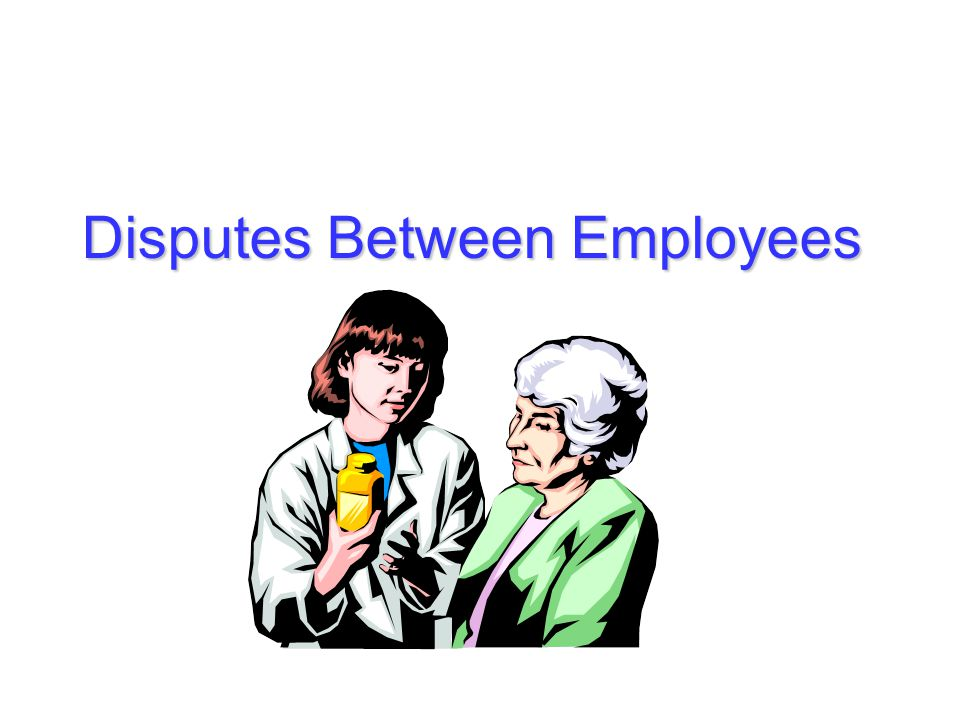 Disputes Between Employees