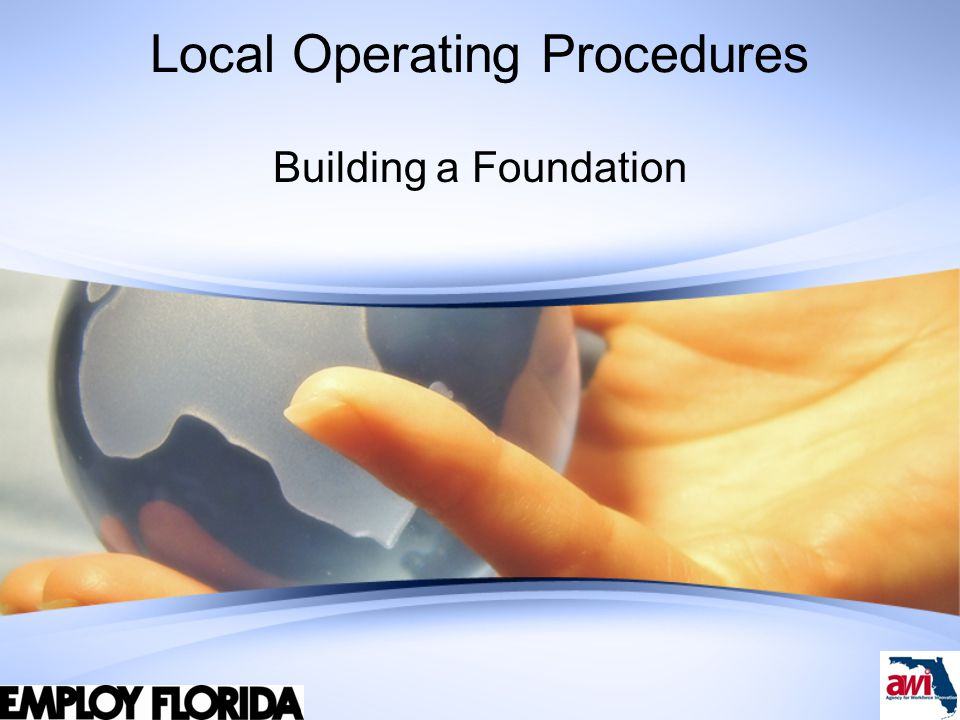 Local Operating Procedures Building a Foundation