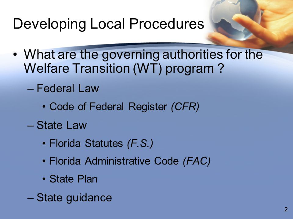 33 Local Operating Procedures Domestic Violence –Your domestic violence plan should also include: What should be included in the participant's safety plan What steps must be taken to ensure confidentiality What must be included in the system –To learn more about domestic violence requirements for Florida's WT program, click hereclick here
