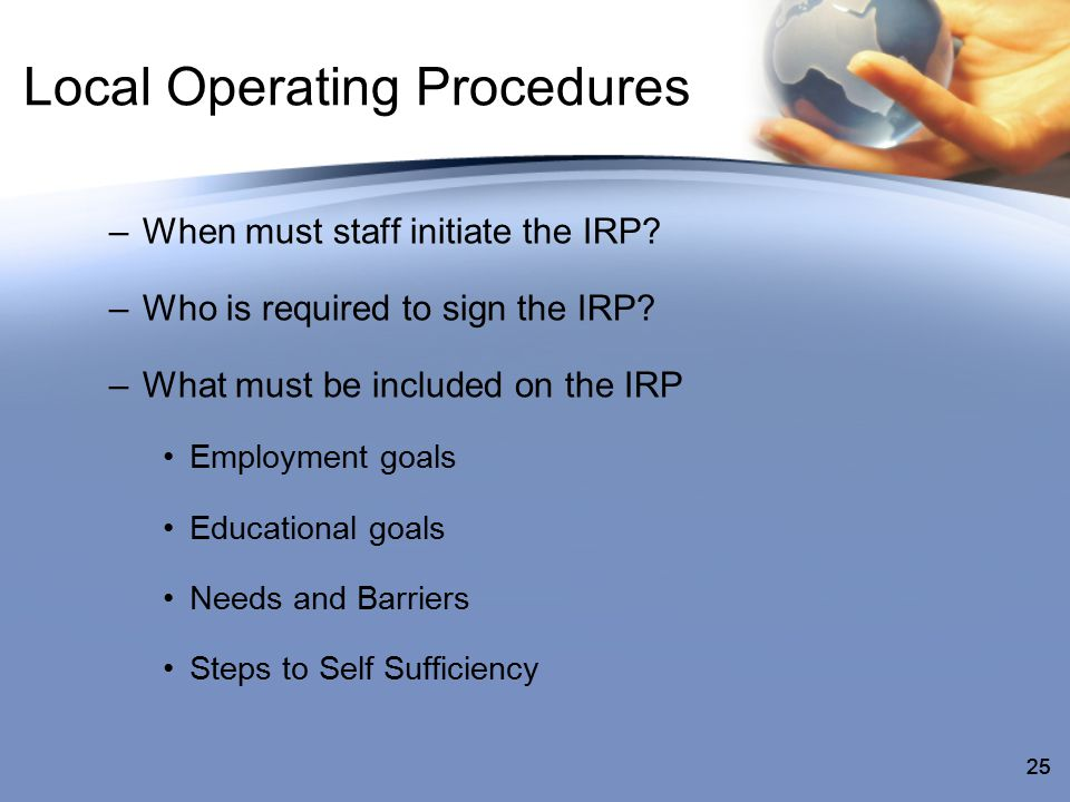 25 Local Operating Procedures –When must staff initiate the IRP.