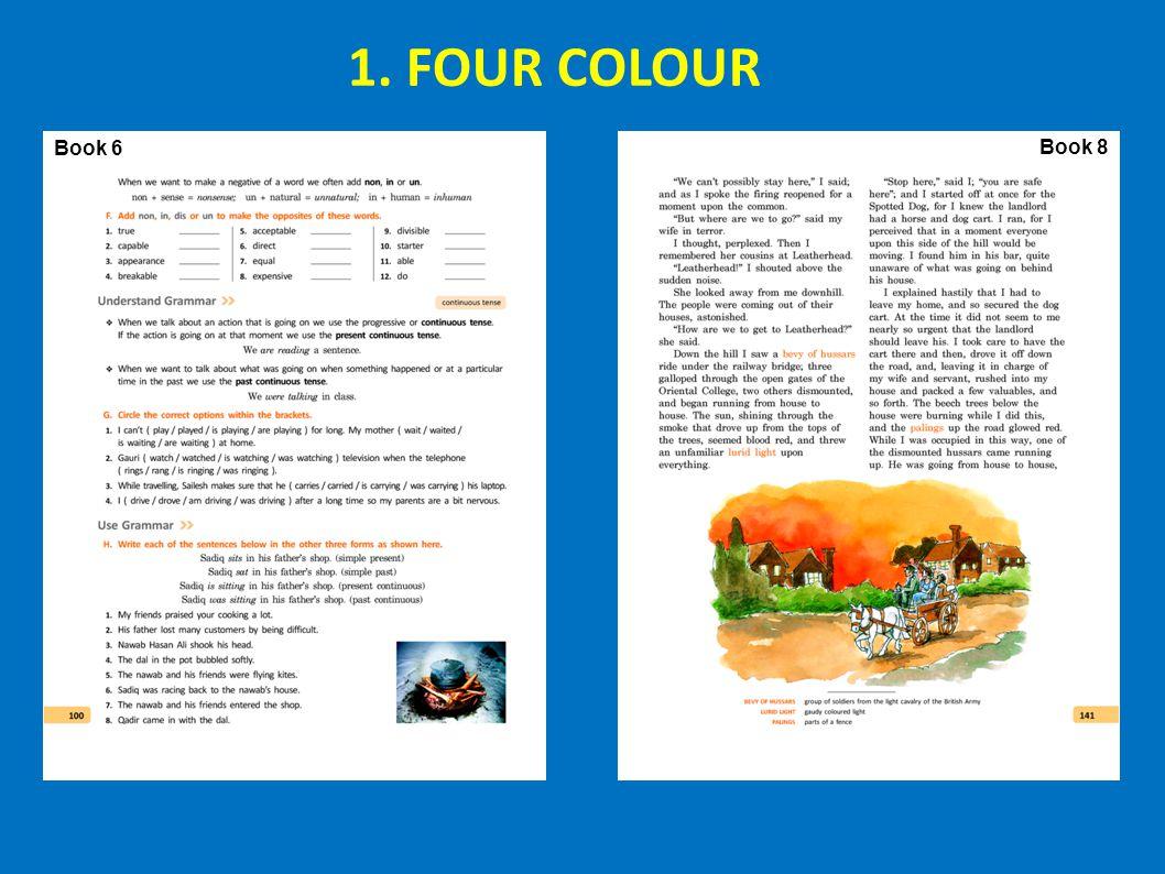 Book 6 Book 8 1. FOUR COLOUR