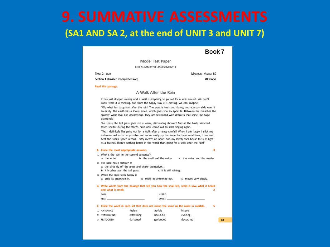 Book 7 9. SUMMATIVE ASSESSMENTS (SA1 AND SA 2, at the end of UNIT 3 and UNIT 7)