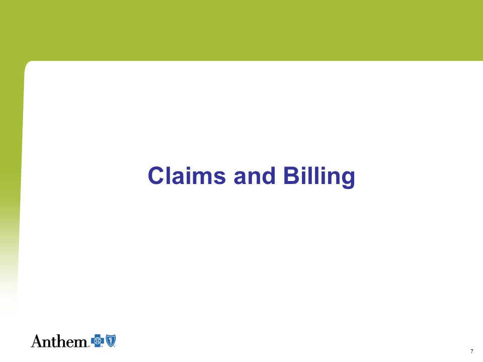 7 Claims and Billing