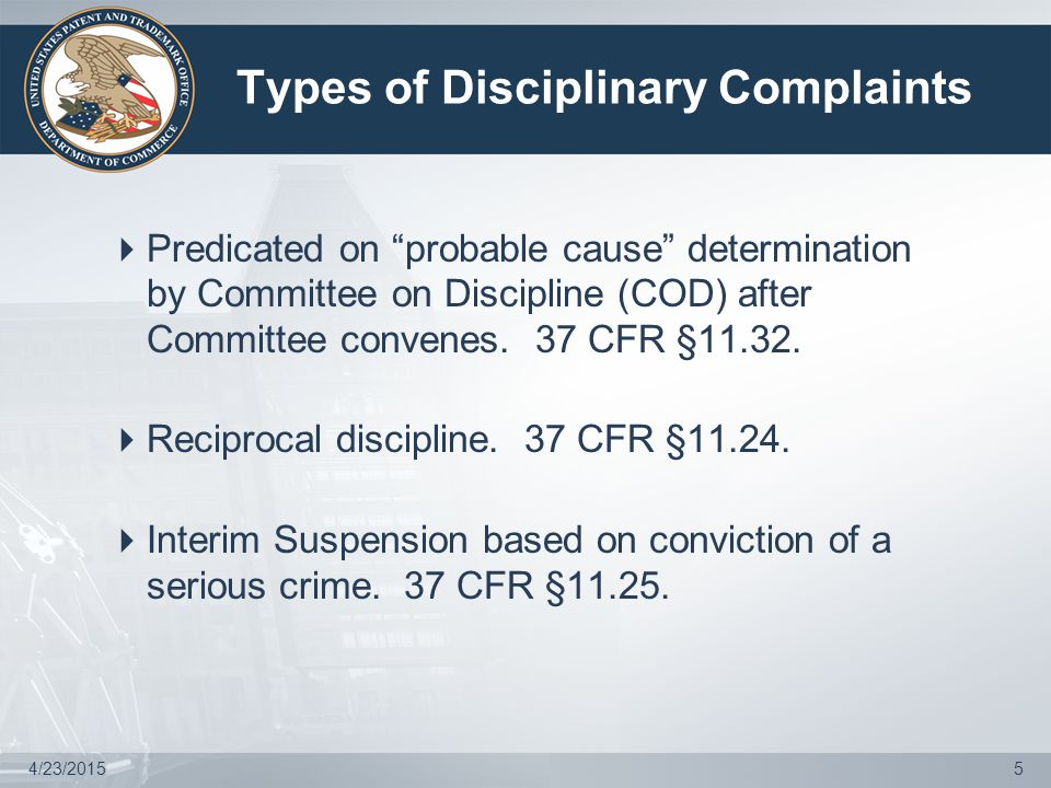 4/23/20155 Types of Disciplinary Complaints  Predicated on probable cause determination by Committee on Discipline (COD) after Committee convenes.