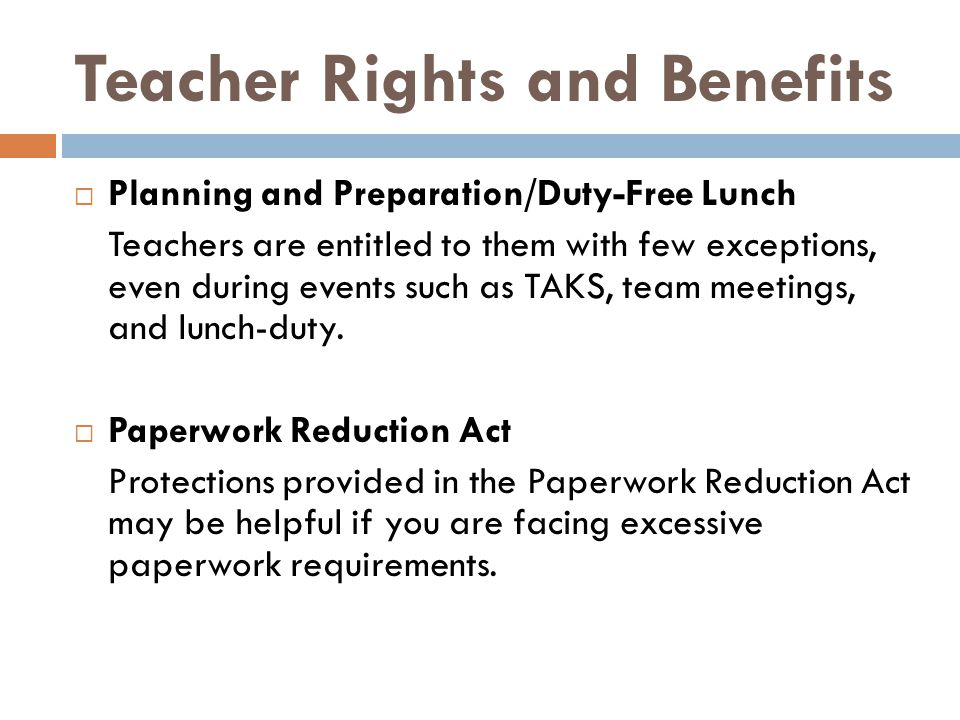  Planning and Preparation/Duty-Free Lunch Teachers are entitled to them with few exceptions, even during events such as TAKS, team meetings, and lunc