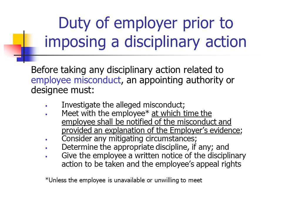 Duty of employer prior to imposing a disciplinary action Before taking any disciplinary action related to employee misconduct, an appointing authority