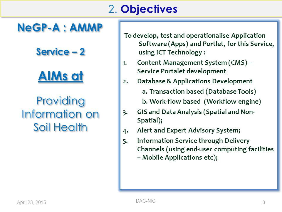NeGP-A : AMMP Formulation of System Requirements Specifications (SRS); Design of solution components; Development of Application Software (Apps) of Service; Installation, Integration and Testing of Apps; Security Audit, Testing and Certification of Apps.