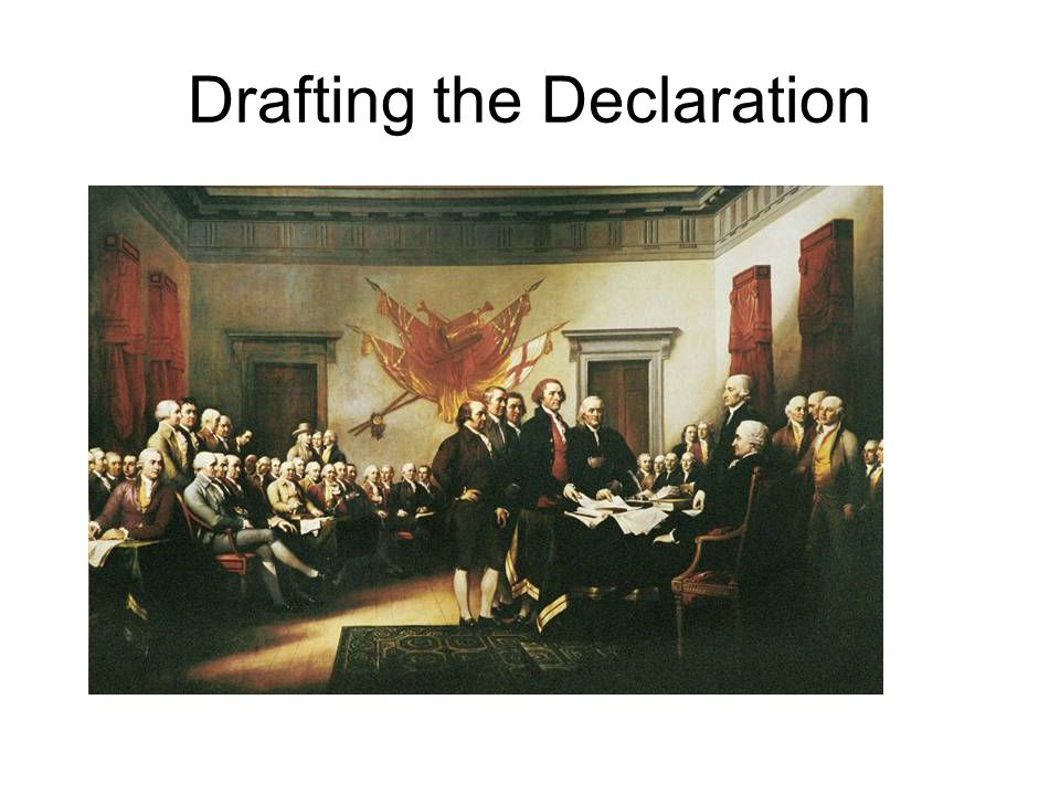 Drafting the Declaration