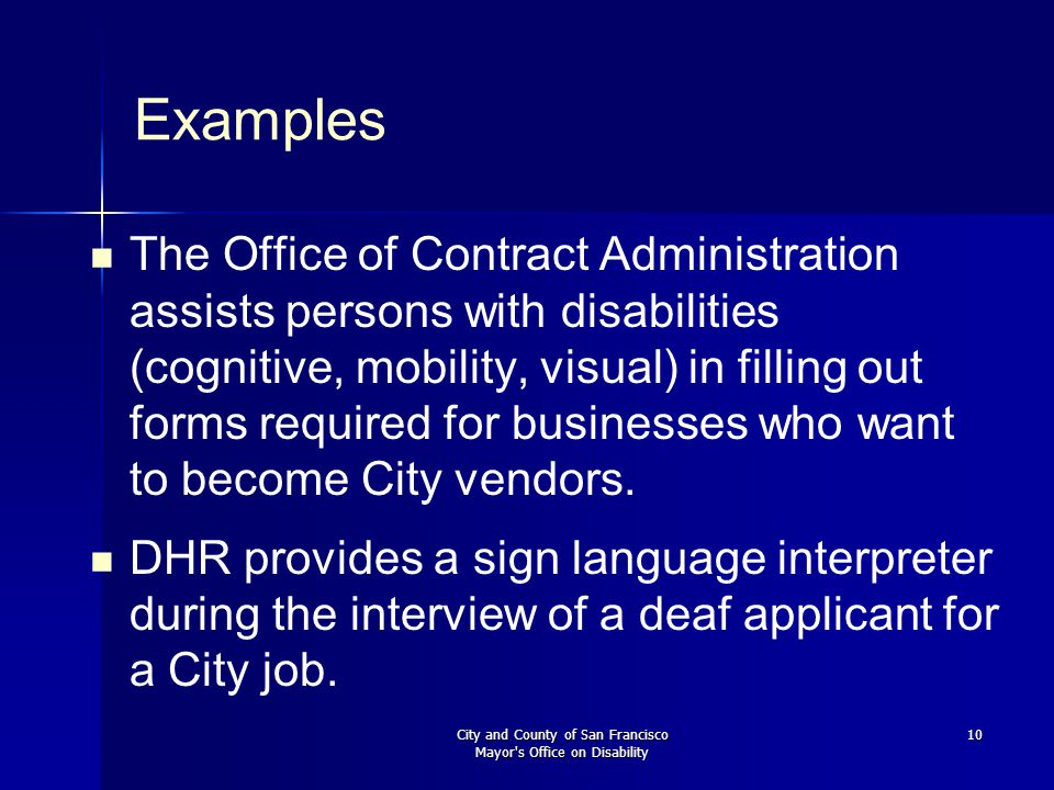 City and County of San Francisco Mayor's Office on Disability 10 Examples The Office of Contract Administration assists persons with disabilities (cog