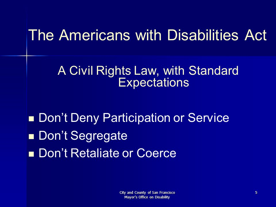 City and County of San Francisco Mayor s Office on Disability 26 Are your Public Meetings Accessible.