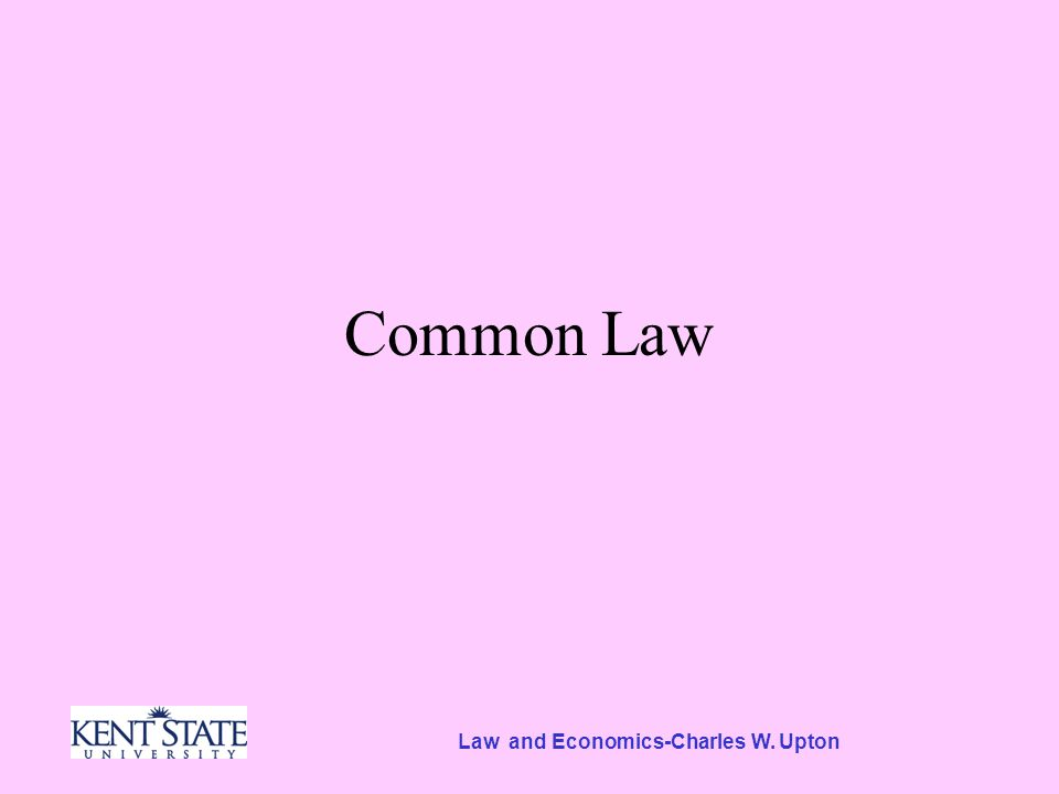 Common Law A Little British History Originally Celtic Then Saxons William, Duke of Normandy, The Conqueror –Brought ruling class of Normans into England and imposed French or Norman Laws on England