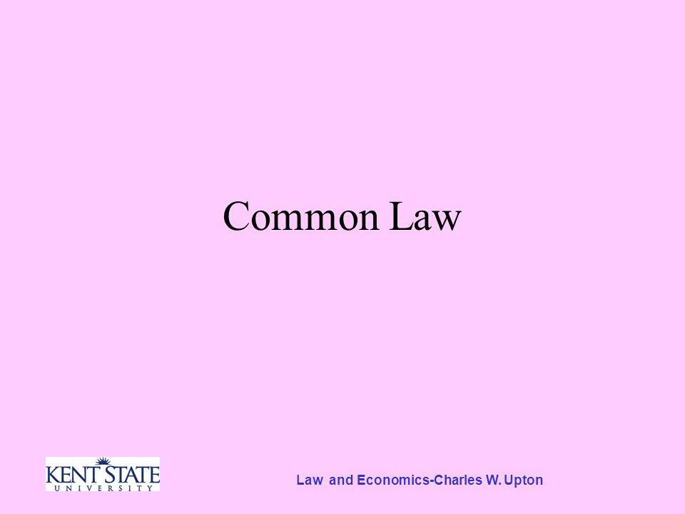Law and Economics-Charles W. Upton Common Law