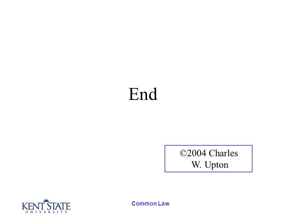 Common Law End ©2004 Charles W. Upton