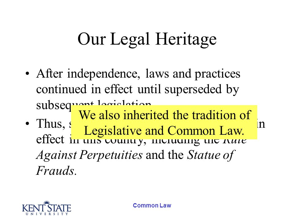 Common Law Legislative Law Laws passed by Parliament The United States Congress State Legislatures
