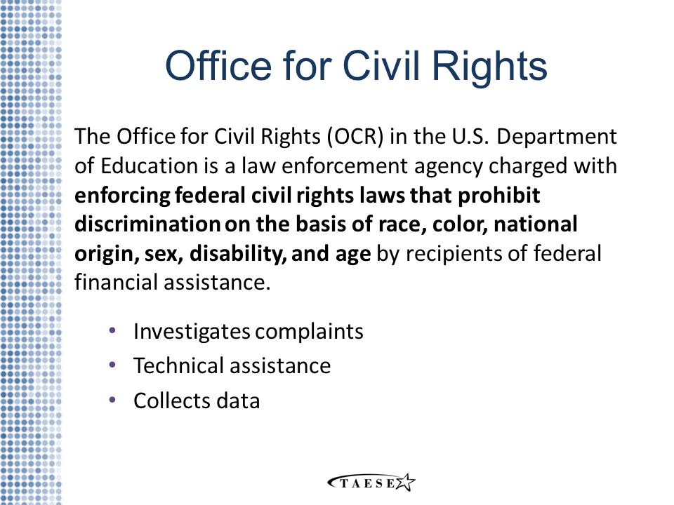 Office for Civil Rights The Office for Civil Rights (OCR) in the U.S.