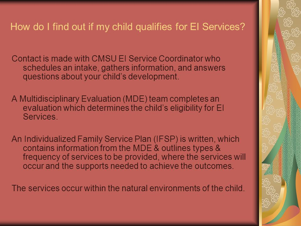 How do I find out if my child qualifies for EI Services.