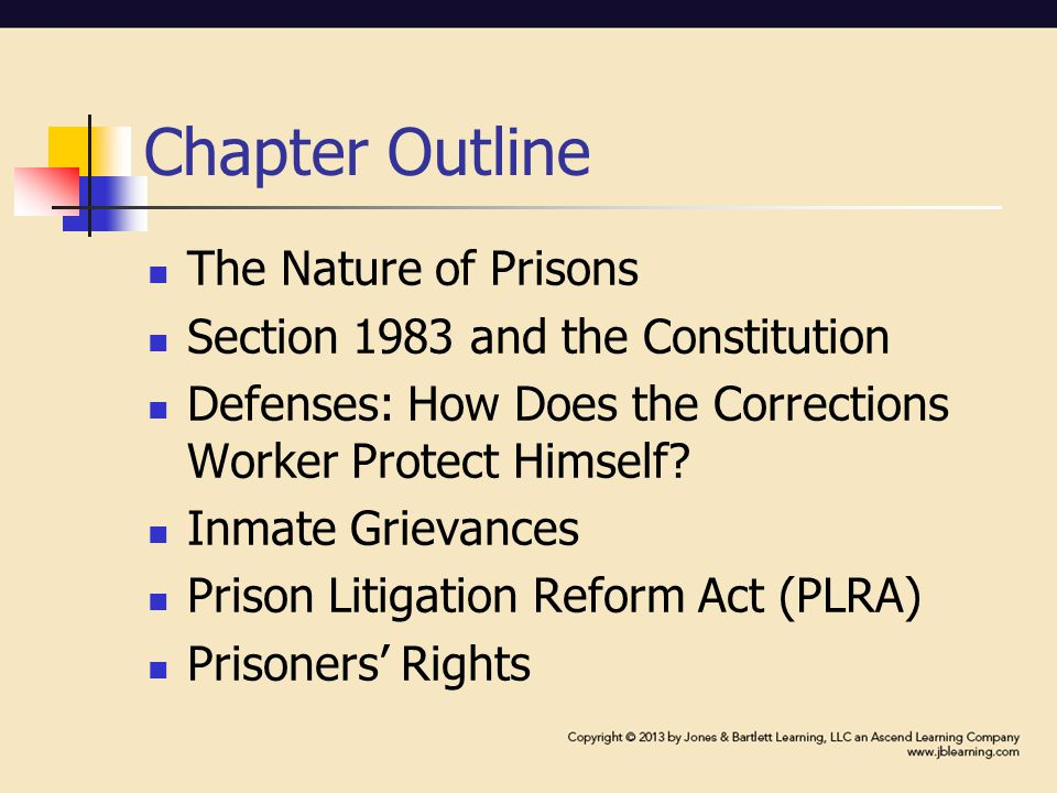 Prison Litigation Reform Act (PLRA): cont'd To proceed in forma pauperis (without funds, and thus excused from paying court fees) would need to submit records showing a lack of funds in the inmate's prison account Court orders for relief from prison conditions strictly limited Consent decrees were limited in the scope of relief Limited use and authority of special masters in prison cases