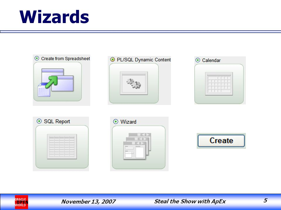 November 13, 2007 Steal the Show with ApEx 5 Wizards