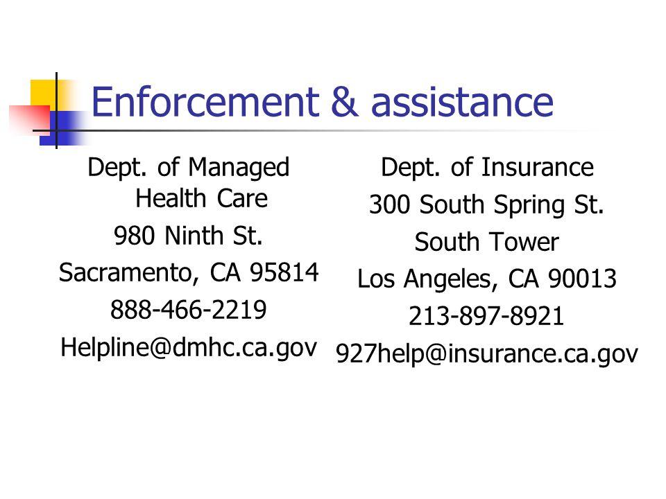 Enforcement & assistance Dept. of Managed Health Care 980 Ninth St.