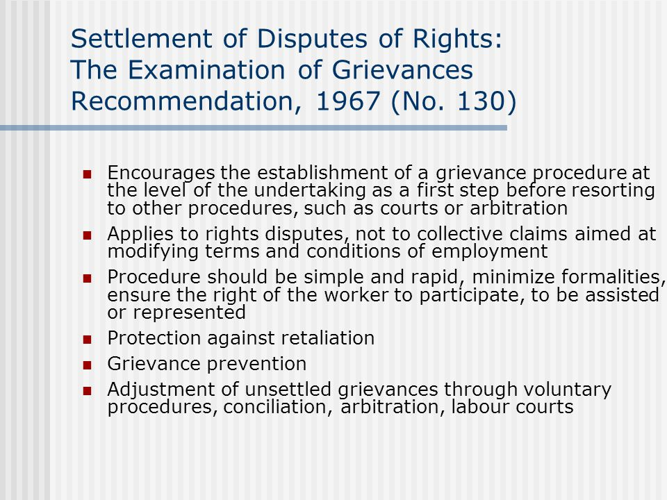 Settlement of Disputes of Rights: The Examination of Grievances Recommendation, 1967 (No.