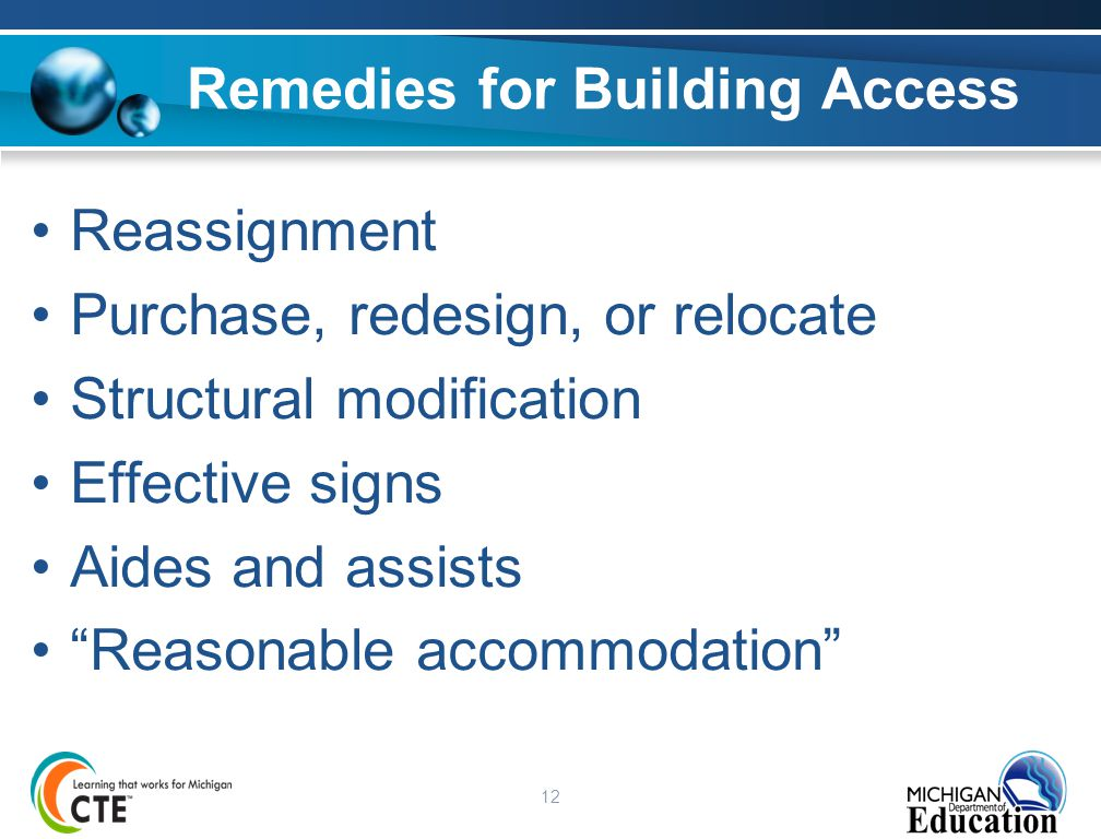 """12 Remedies for Building Access Reassignment Purchase, redesign, or relocate Structural modification Effective signs Aides and assists """"Reasonable acc"""