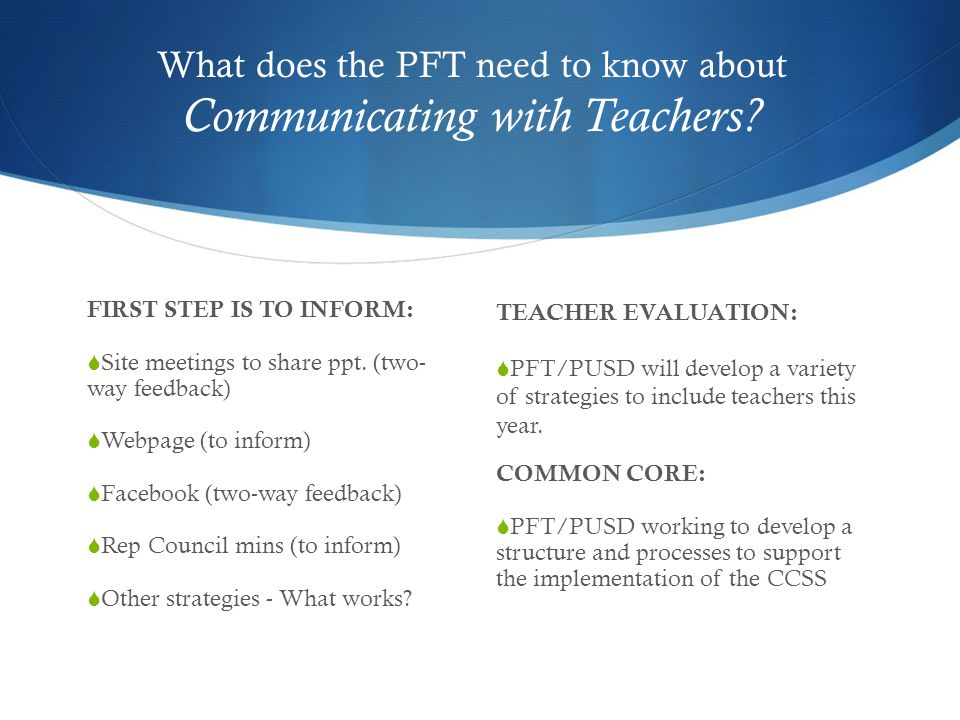 What does the PFT need to know about Communicating with Teachers.