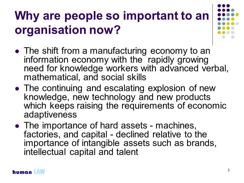 3 Why are people so important to an organisation now.