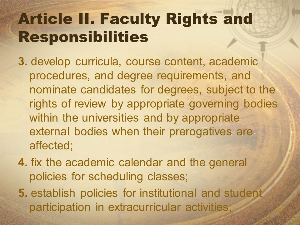 17 Article II. Faculty Rights and Responsibilities 3.