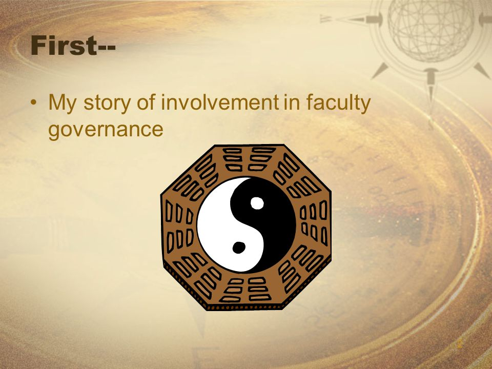 2 First-- My story of involvement in faculty governance