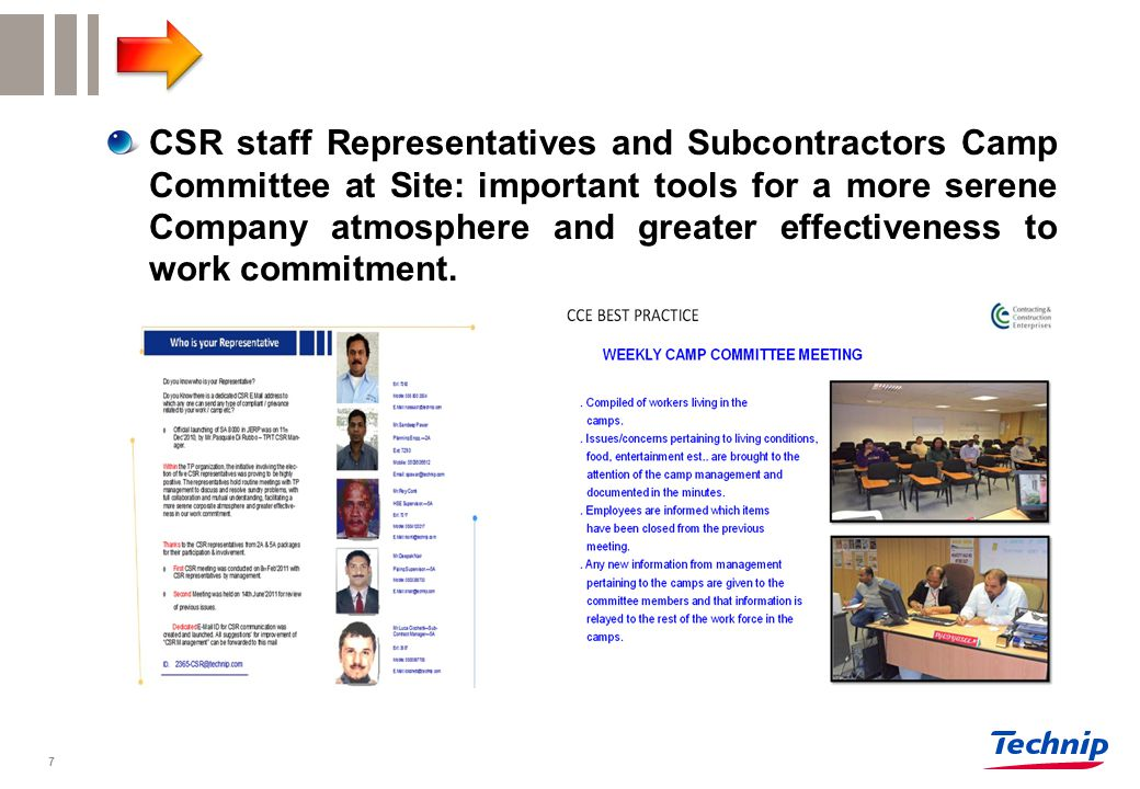 CSR staff Representatives and Subcontractors Camp Committee at Site: important tools for a more serene Company atmosphere and greater effectiveness to work commitment.