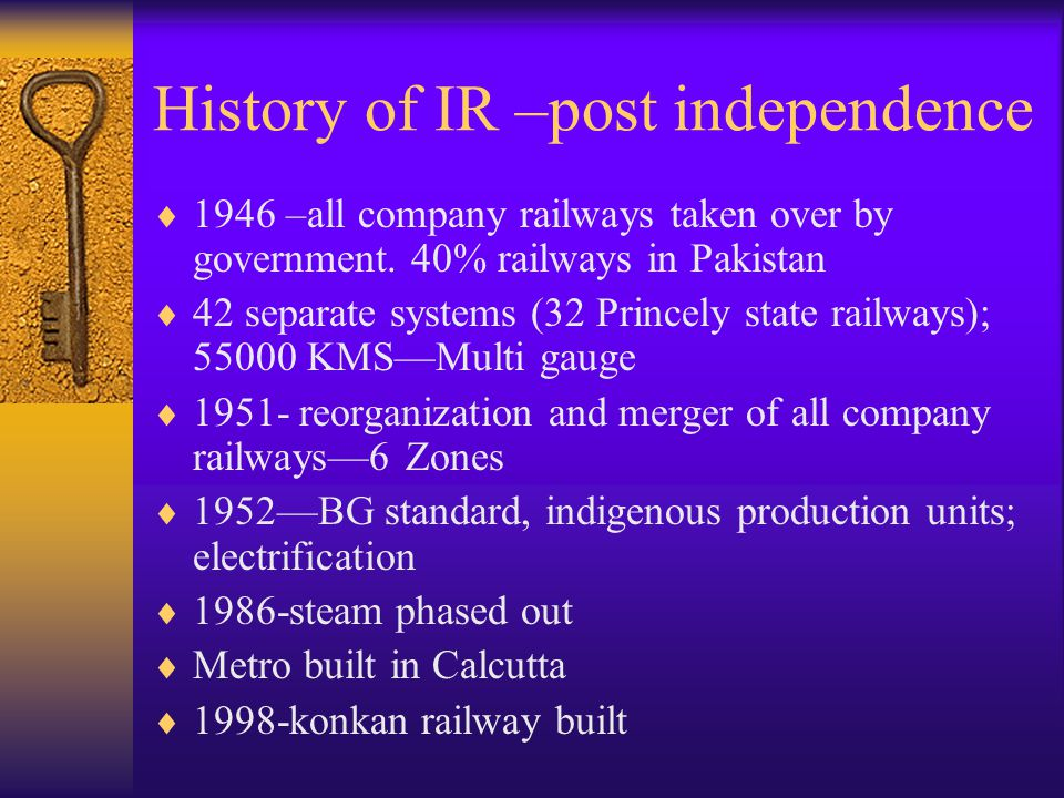 History of IR –post independence  1946 –all company railways taken over by government.