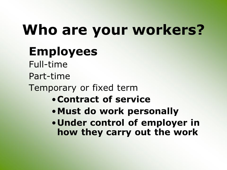 Who are your workers.