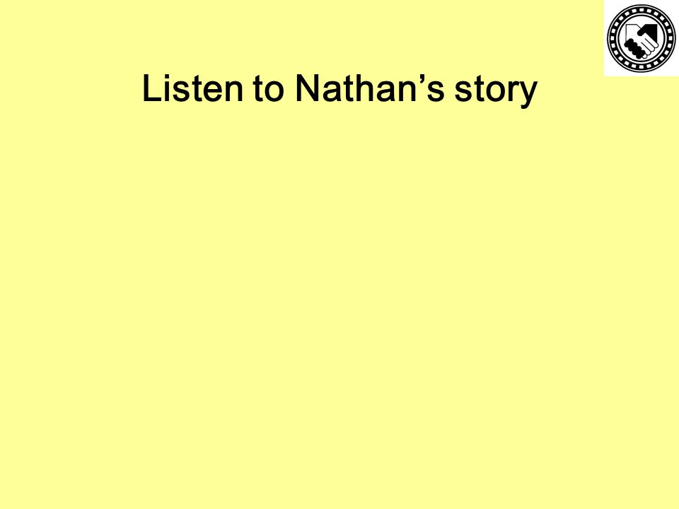 Listen to Nathan's story