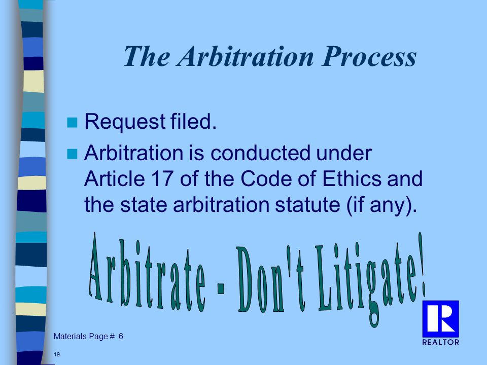 Materials Page # 19 The Arbitration Process Request filed.