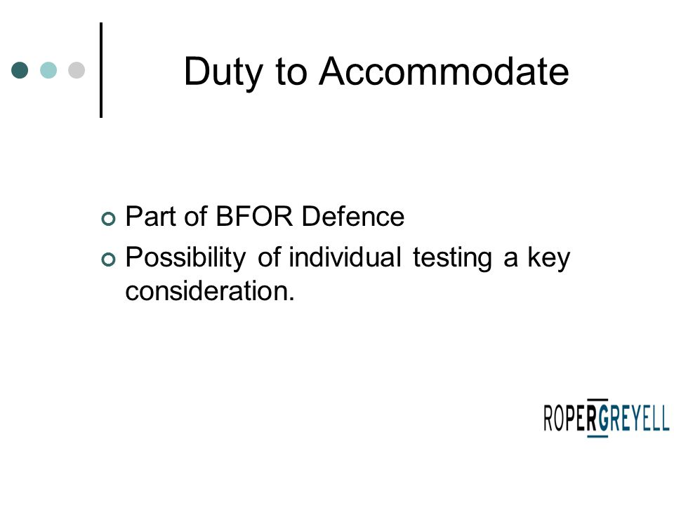 Part of BFOR Defence Possibility of individual testing a key consideration.