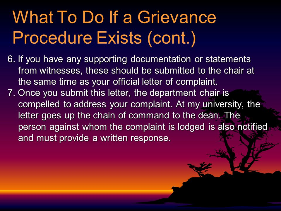 What To Do If a Grievance Procedure Exists (cont.) 6.