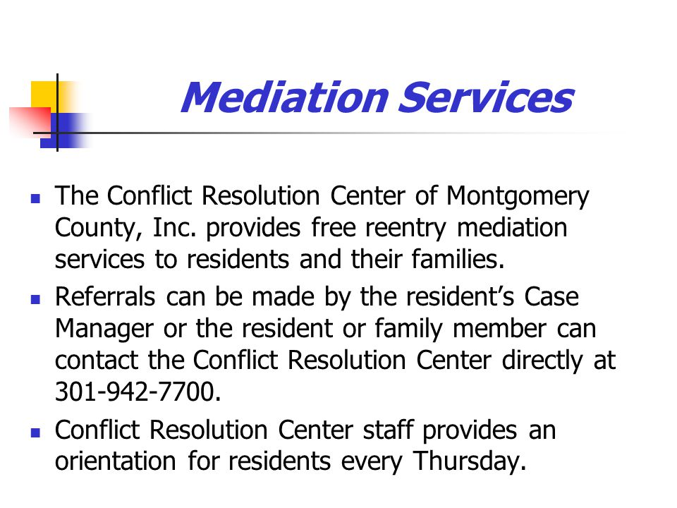 Mediation Services The Conflict Resolution Center of Montgomery County, Inc.