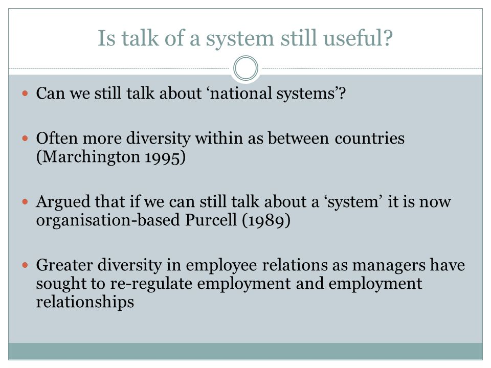 Is talk of a system still useful. Can we still talk about 'national systems'.