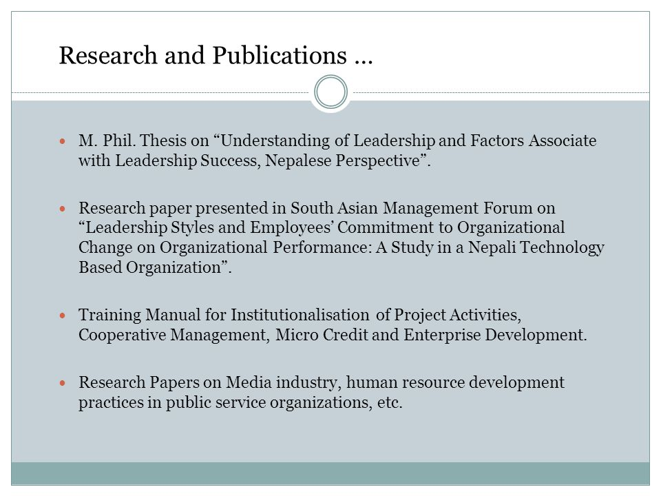 Research and Publications … M. Phil.