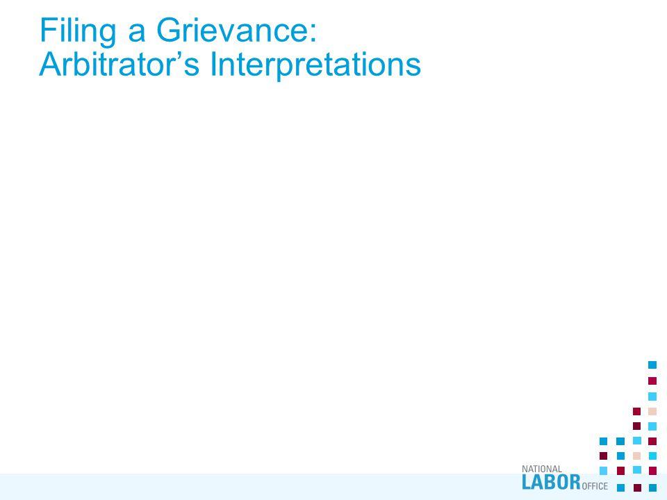 Filing a Grievance: Arbitrator's Interpretations