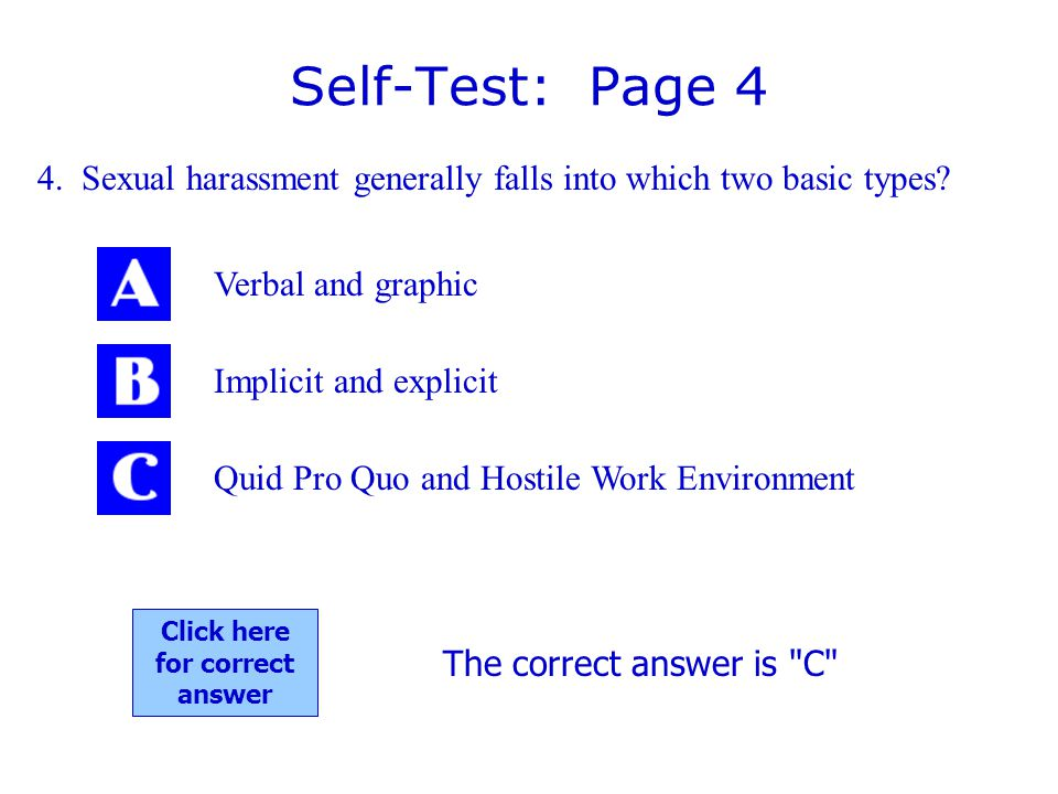 Self-Test: Page 4 4.Sexual harassment generally falls into which two basic types.