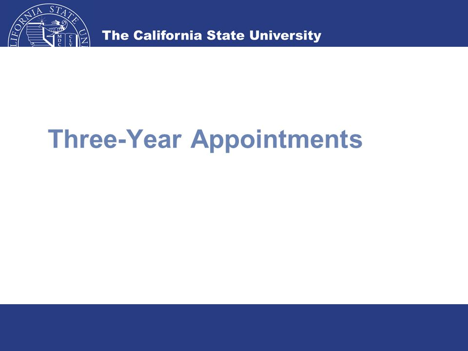 Three-Year Appointments