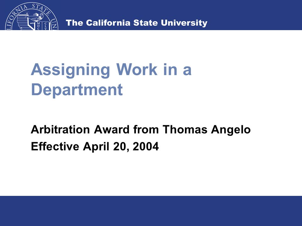 Assigning Work in a Department Arbitration Award from Thomas Angelo Effective April 20, 2004