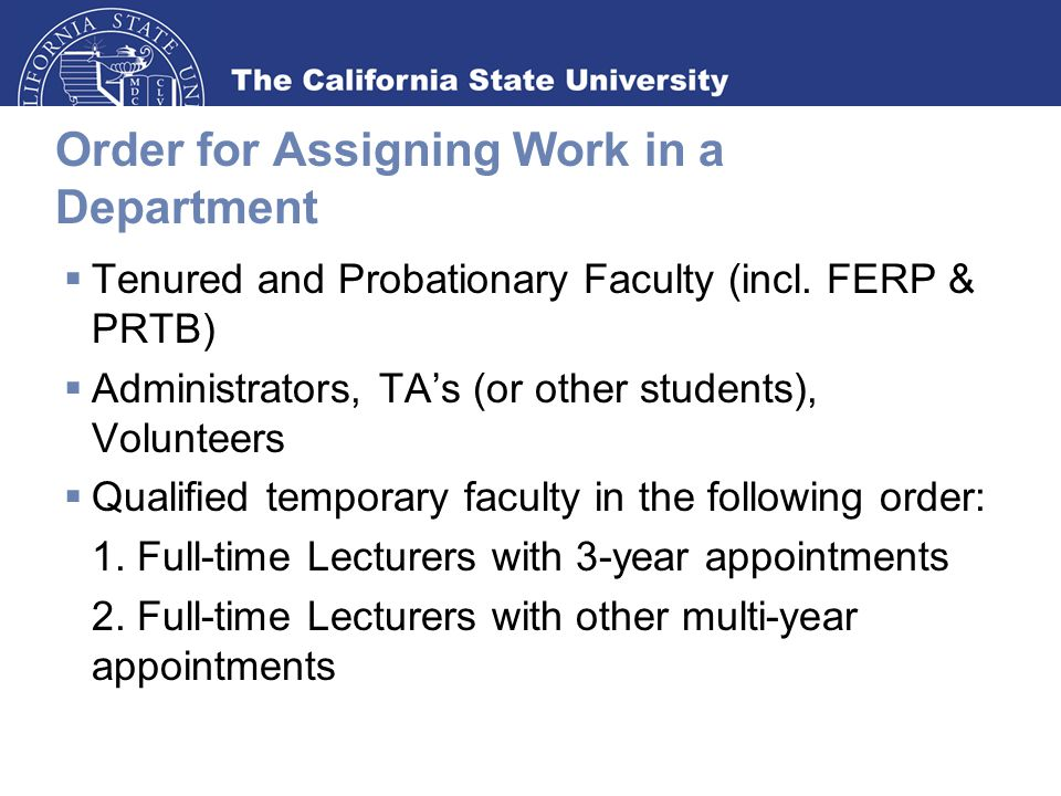Order for Assigning Work in a Department  Tenured and Probationary Faculty (incl.