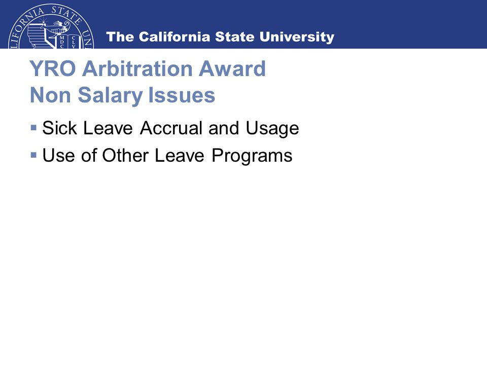 YRO Arbitration Award Non Salary Issues  Sick Leave Accrual and Usage  Use of Other Leave Programs