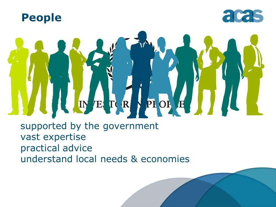 People supported by the government vast expertise practical advice understand local needs & economies