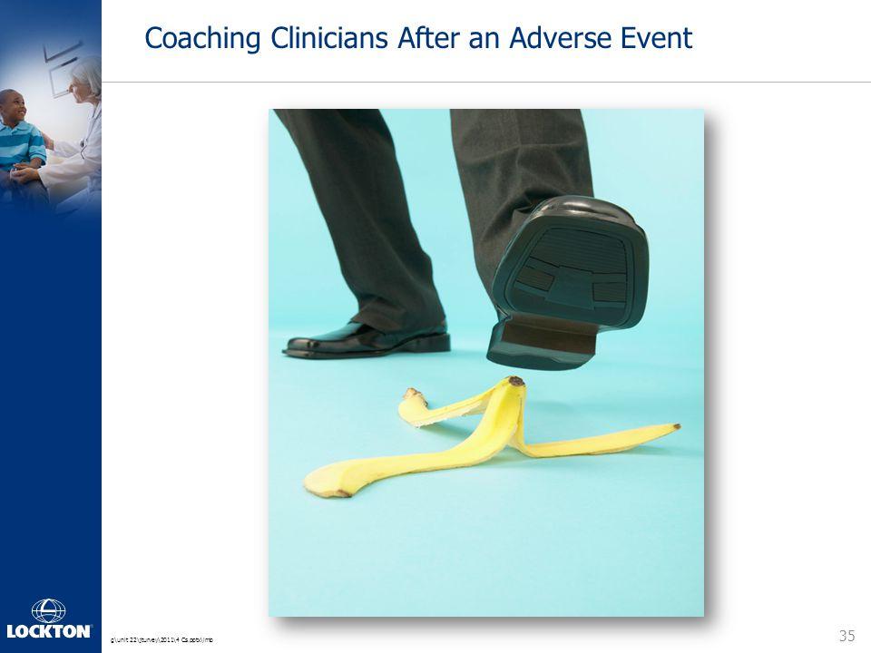 g\unit 22\jturvey\2011\4 Cs.pptx\lmb Coaching Clinicians After an Adverse Event 35
