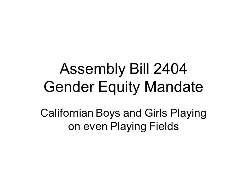 Assembly Bill 2404 Gender Equity Mandate Californian Boys and Girls Playing on even Playing Fields