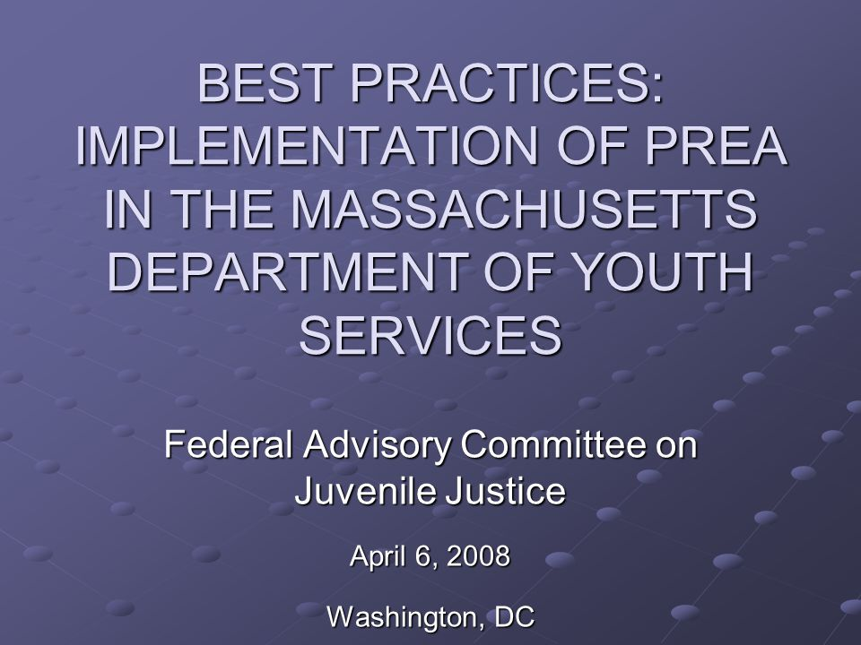 GOALS Study and understand extent of issue Raise awareness and change culture Eliminate sexual abuse in juvenile secure and residential facilities in Massachusetts Comply with federal law Reduce exposure to liability
